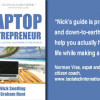 Catch this book trailer from laptop entrepreneurs Nick Snelling and Graham Hunt