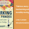 Perking the Pansies, witty and outlandish
