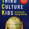Ruth E Van Reken & David C Pollock, Third Culture Kids