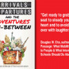 [New release] Arrivals, Departures and the Adventures In-Between…