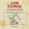 Q&A with Cath Brew, author of Living Elsewhere