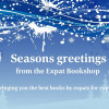 Seasons Greetings from the Expat Bookshop